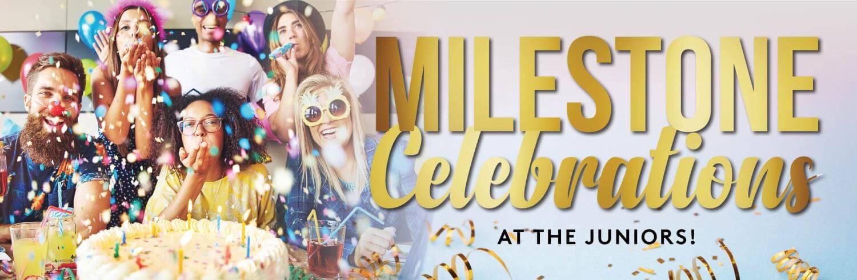 Milestone celebrations
