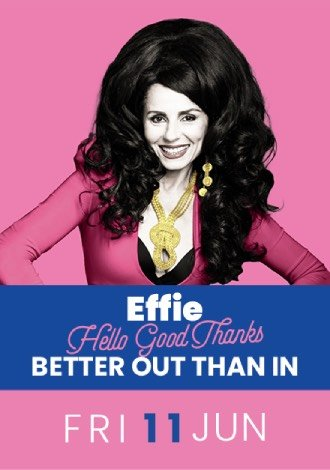 EFFIE Better Out Than In