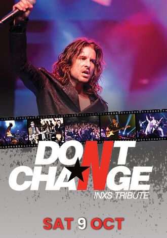 Don't Change INXS Tribute